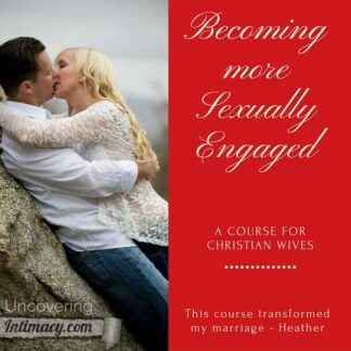 Becoming More Sexually Engaged – For Christian Wives